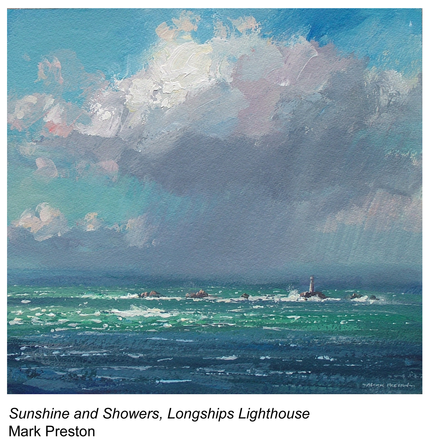 Sunshine and Showers, Longships Lighthouse, a painting by Mark Preston