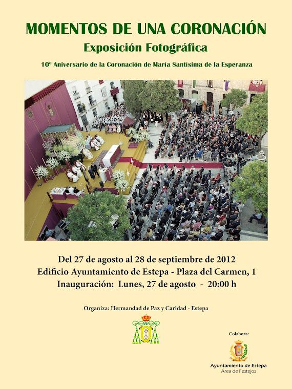 EXPO FOTOGRÁFICA AL CUMPLIRSE EL 10º ANIVERSARIO DE LA CORONACIÓN DE LA VIRGEN DE LA ESPERANZA