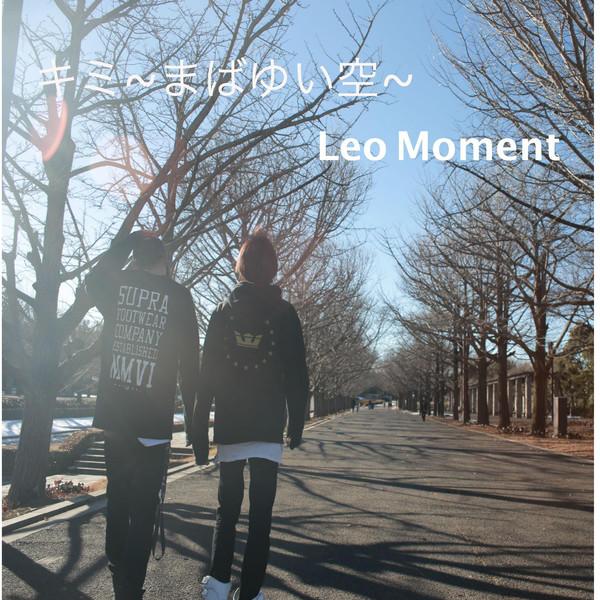 [Single] Leo Moment – キミ ~まばゆい空~ (2016.03.16/MP3/RAR)