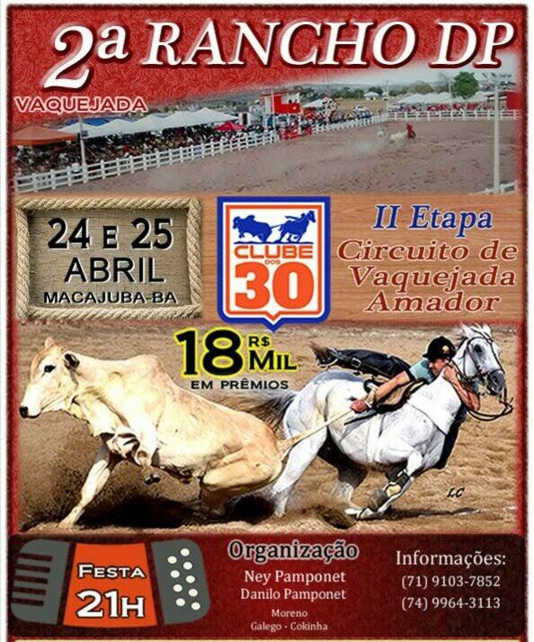 2ª Vaquejada do Rancho DP Dias 24 e 25 de Abril Com R$ 18 mil em prêmios, Venha curtir esse evento