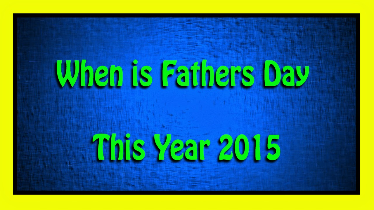 when is fathers day - photo #5