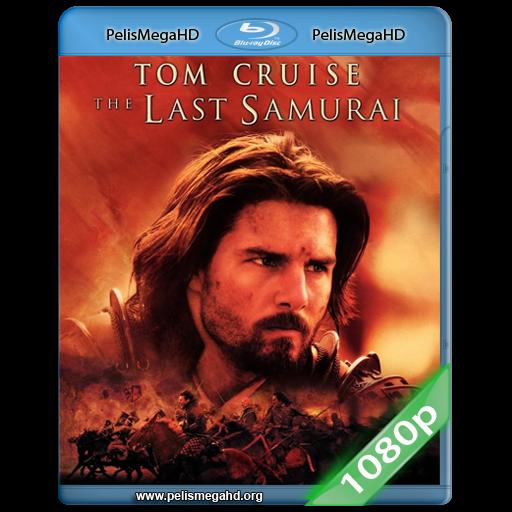 EL ÚLTIMO SAMURAI (2003) FULL 1080P HD MKV ESPAÑOL LATINO