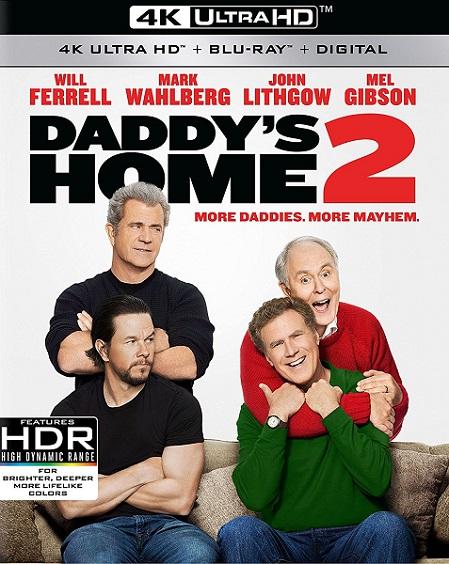 Daddy's Home 2 4K (Guerra de papás 2/Dos padres por desigual 4K) (2017) 2160p 4K UltraHD HDR BluRay REMUX 44GB mkv Dual Audio Dolby TrueHD ATMOS 7.1 ch