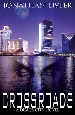 Cover Reveal: Crossroads (a Demos city novel #1) by Jonathan Lister