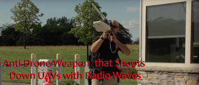 Anti-Drone Weapon that Shoots Down UAVs with Radio Waves