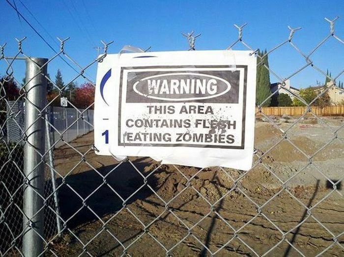 warning this area contains flesh eating zombies