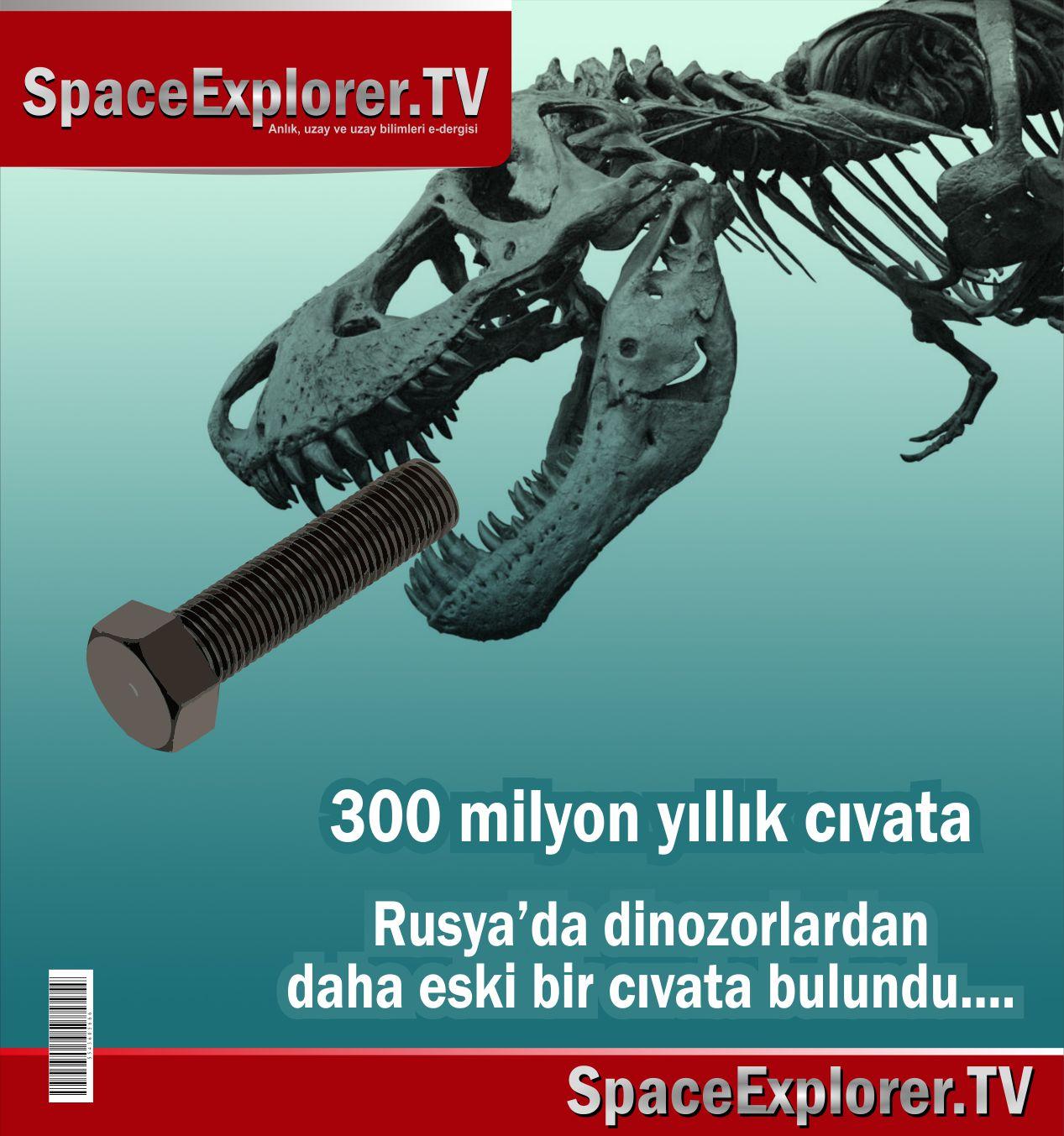 Mars, Mars'ta yaşam var mı, Antik uzaylılar, İnsanlık tarihi ne kadar, 300 milyon yıllık cıvata, Rusya, Uzay çöplüğü, Farklı zaman kavramları, Zamanda yolculuk, Space Explorer,