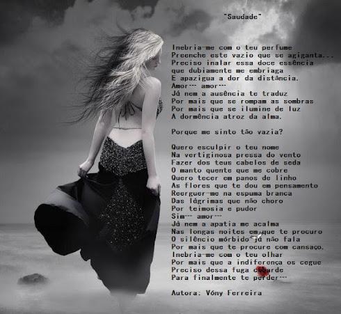 SAUDADE Poema de VÓNY FERREIRA