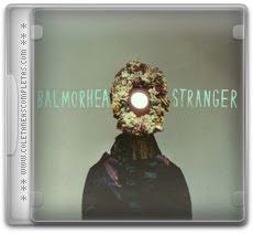 Download Balmorhea - Stranger (2012)