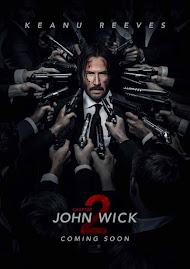MINI-MOVIE REVIEWS:  John Wick: Chapter Two.
