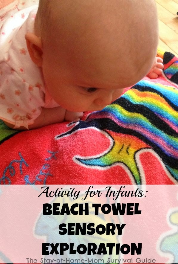 Sensory activity for babies using a colorful beach towel. Great way to enhance and extend tummy time. Idea from The Stay-at-Home-Mom Survival Guide.