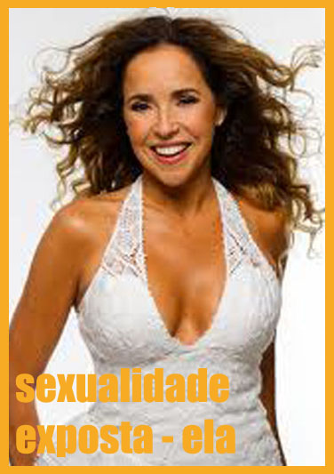 SEXUALIDADE EXPOSTA - ELA