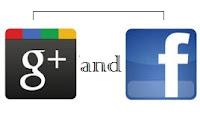 Beberapa Keunggulan Google + dan Facebook
