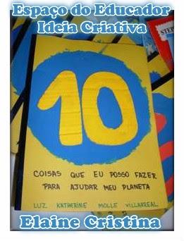 Livro Ilustrado 10 Coisas que eu posso fazer para ajudar meu planeta