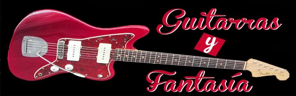 Guitarras y Fantasía