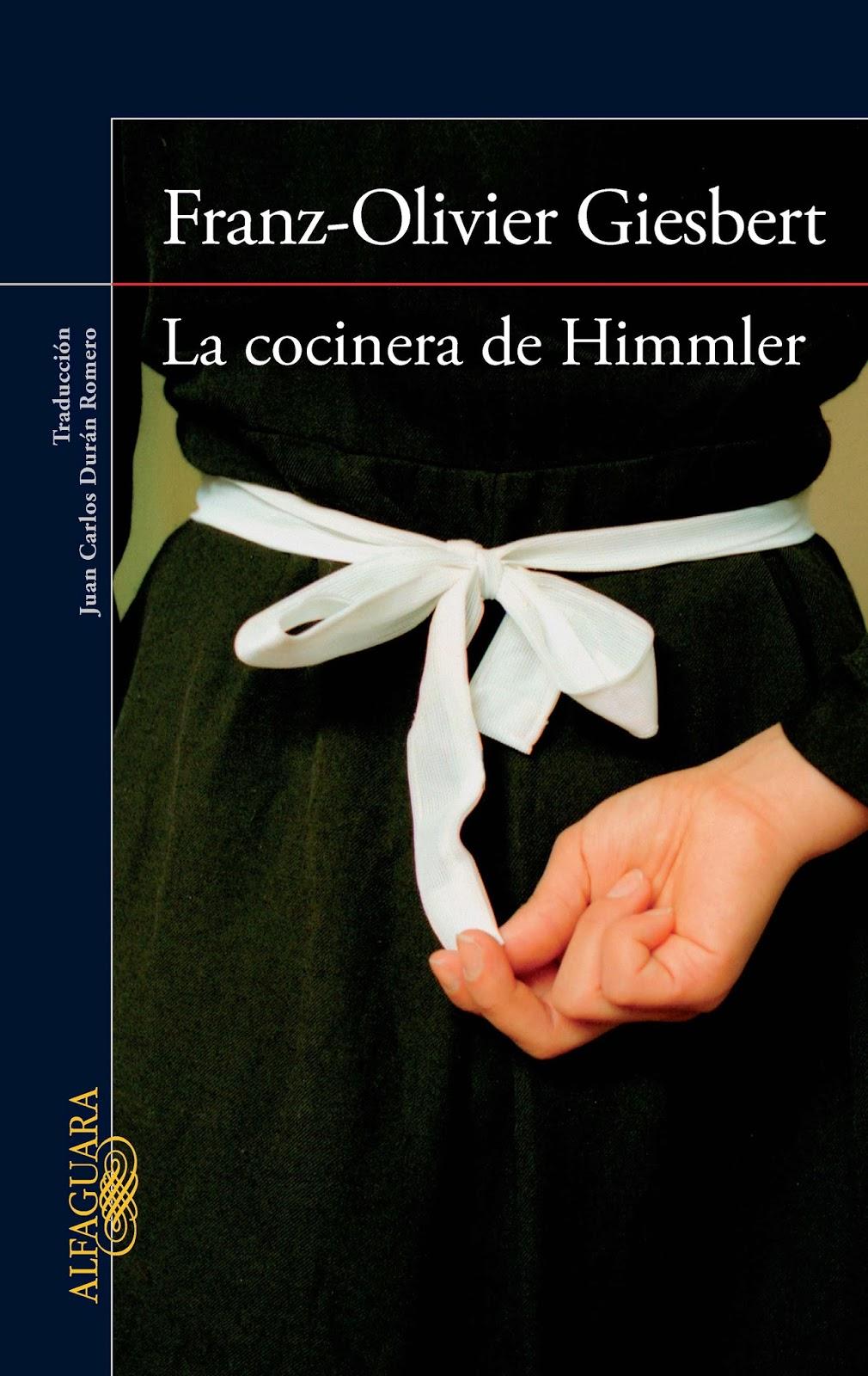 Franz-Olivier Giesbert, La cocinera de Himmler LA%2BCOCINERA%2BDE%2BHIMMLER
