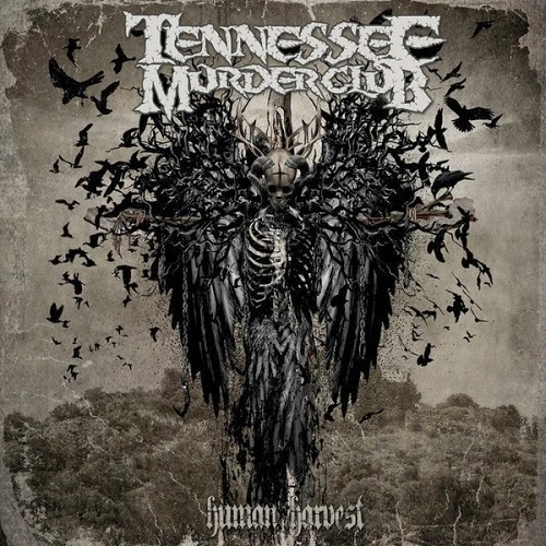 Tennessee Murder Club - Human Harvest 2013