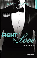 http://lachroniquedespassions.blogspot.fr/2015/03/fight-for-love-tome-4-rogue.html