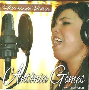 Antônia Gomes - História de Vitória (2012) Voz e Playback