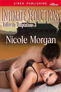 Intimate Seductions by Nicole Morgan