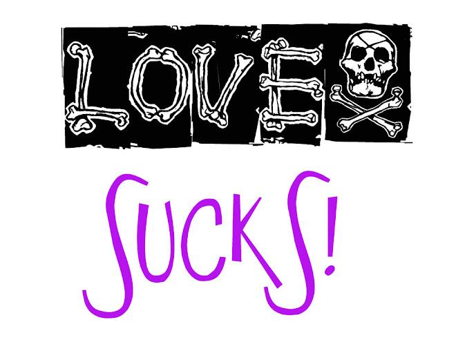 Love suuuucks!