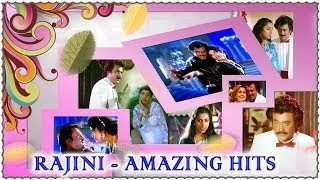 Rajinikanth's Amazing Hit Songs