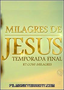 Milagres De Jesus 2 Temporada Torrent HDTV