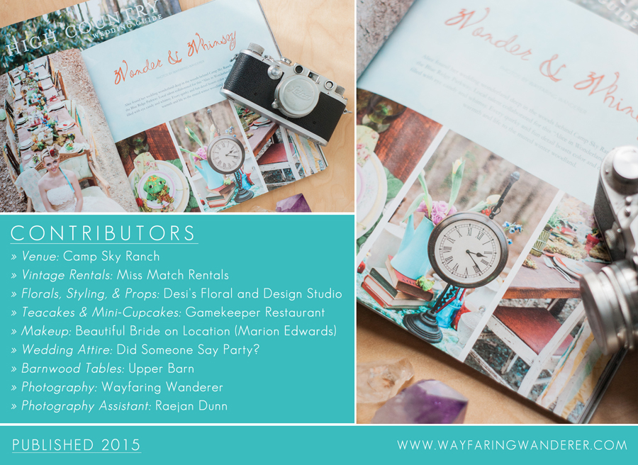 PUBLISHED: High Country Wedding Guide Featured Alice's Adventures in Wonderland Styled Shoot