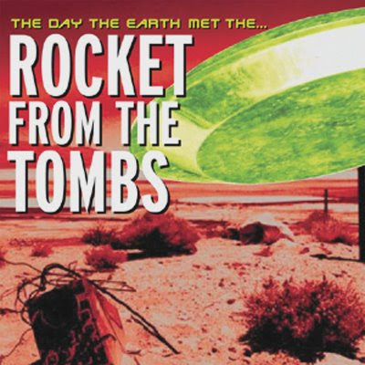 Rocket from the Tombs-The Day the Earth Met the...