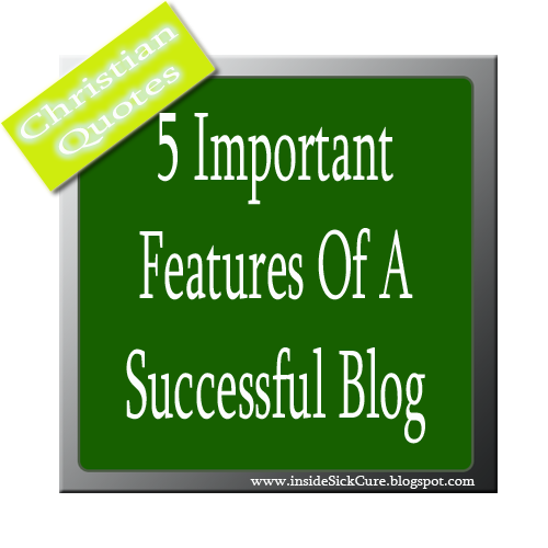 Successful Blogs 5 Important Features