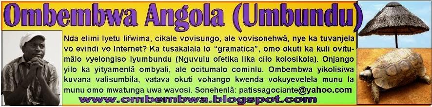 Ombembwa Angola (Umbundu)