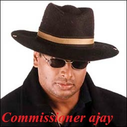 Commissioner Ajay