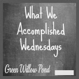 http://www.greenwillowpond.com/2014/01/what-we-accomplished-wednesday-38.html