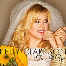 Traduzione testo download Tie it up - Kelly Clarkson