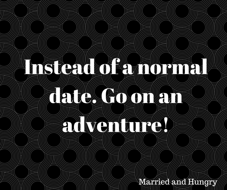 MM: Going on adventures with your spouse!