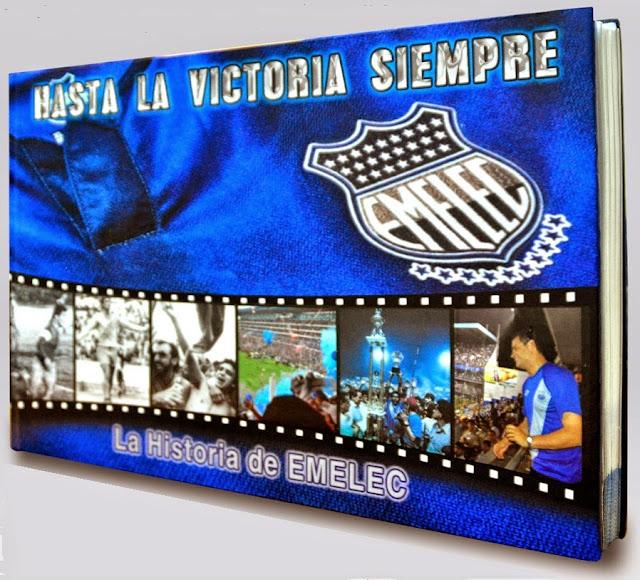 Hasta la Victoria Siempre Emelec, el nuevo libro de los hinchas azules