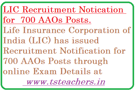 lic-recruitment-for-700-aaos-assistant-administrative-officers RECRUITMENT FOR THE POST OF ASSISTANT ADMINISTRATIVE OFFICER (Generalist)                  Life Insurance Corporation of India (LIC) invites Online Applications from eligible Indian Citizens for appointment to the post of Assistant Administrative Officer (Generalist). Candidates are requested to apply On-Line only. No other means/mode of application will be accepted.
