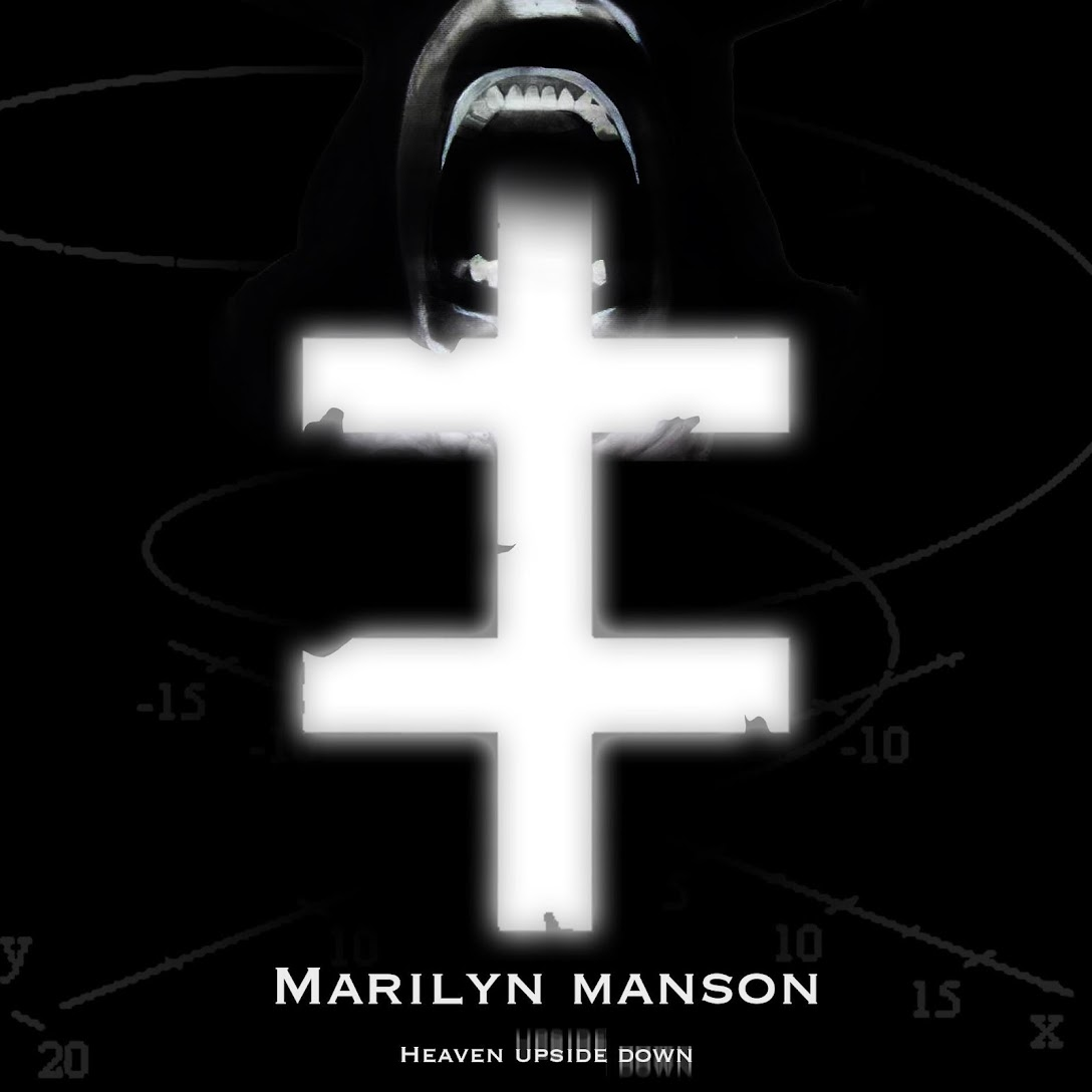 Heaven Upside Down  - A Marilyn Manson Blog O O O O O