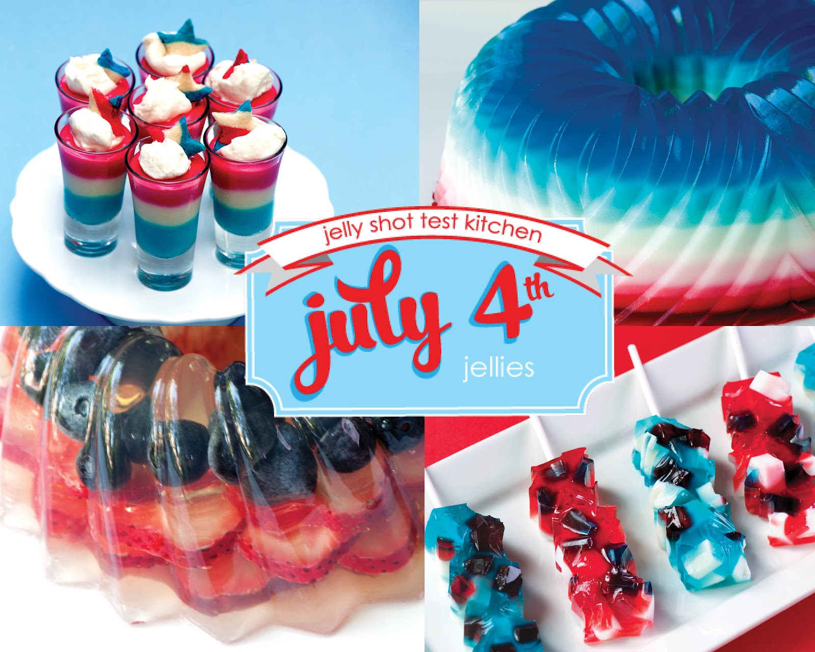 Jelly Shot Recipes | Jelly Shot Test Kitchen: July 4th Remix