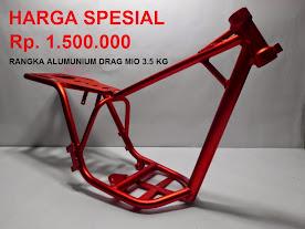 RANGKA DRAG MIO BAHAN ALUMUNIUM ROSSI 3,5 KG HANYA Rp. 1.500.000  (BELUM TERMAKSUT ONGKOS KIRIM)