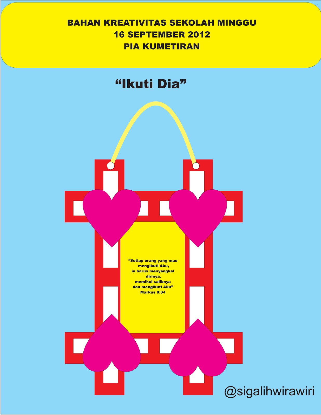 Bahan Kreativitas Sekolah Minggu 16 September 2012 PIA Kumetiran
