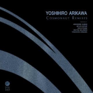 Yoshihiro Arikawa - Cosmonaut Remixes