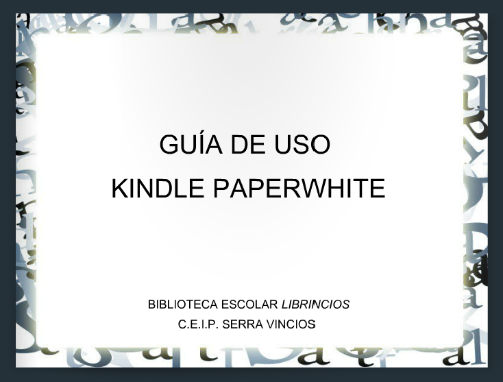 GUÍA DE USUARIO KINDLE PAPERWHITE