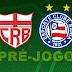 Pré-jogo: CRB x Bahia | Campeonato Brasileiro Série B 2015 - 3ª rodada