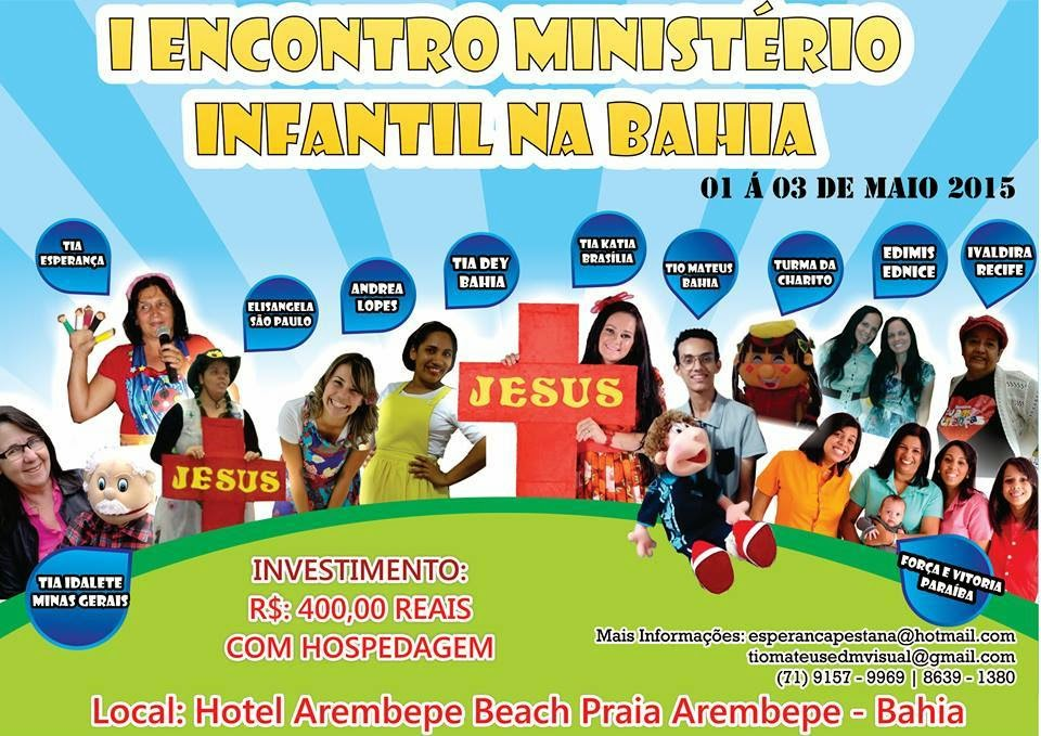 De 01 a 03 de Maio de 2015 - I Encontro Ministério Infantil na Bahia
