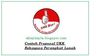 Contoh Proposal UKK/Ujikom SMK Program Keahlian Rekayasa Perangkat Lunak (RPL)