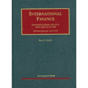 International Finance, Transactions, Policy, and Regulation, 17th Edition (University Casebook)