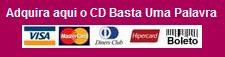 CD Basta Uma Palavra