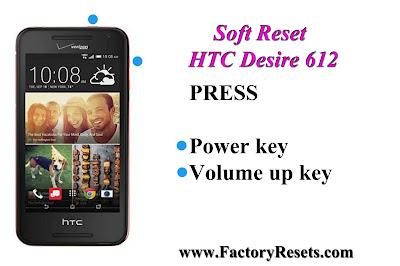 Soft Reset HTC Desire 612