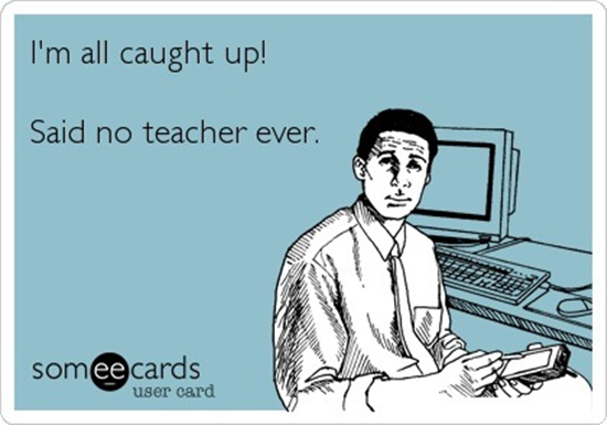 http://www.teachjunkie.com/filing-cabinet/said-no-teacher-ever/